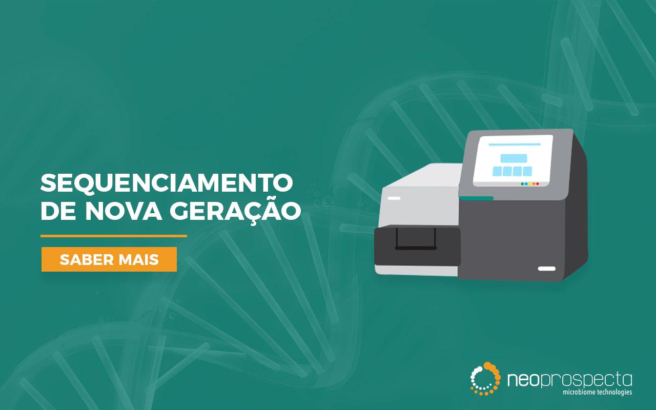 Sequenciamento de Nova Geração – NGS