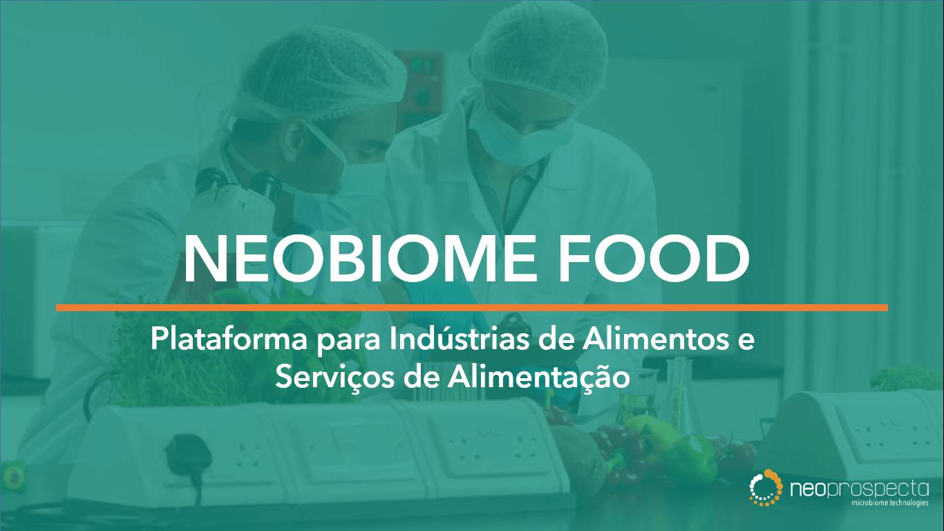 Neobiome Food – Plataforma para Indústria de Alimentos e Serviços de Alimentação