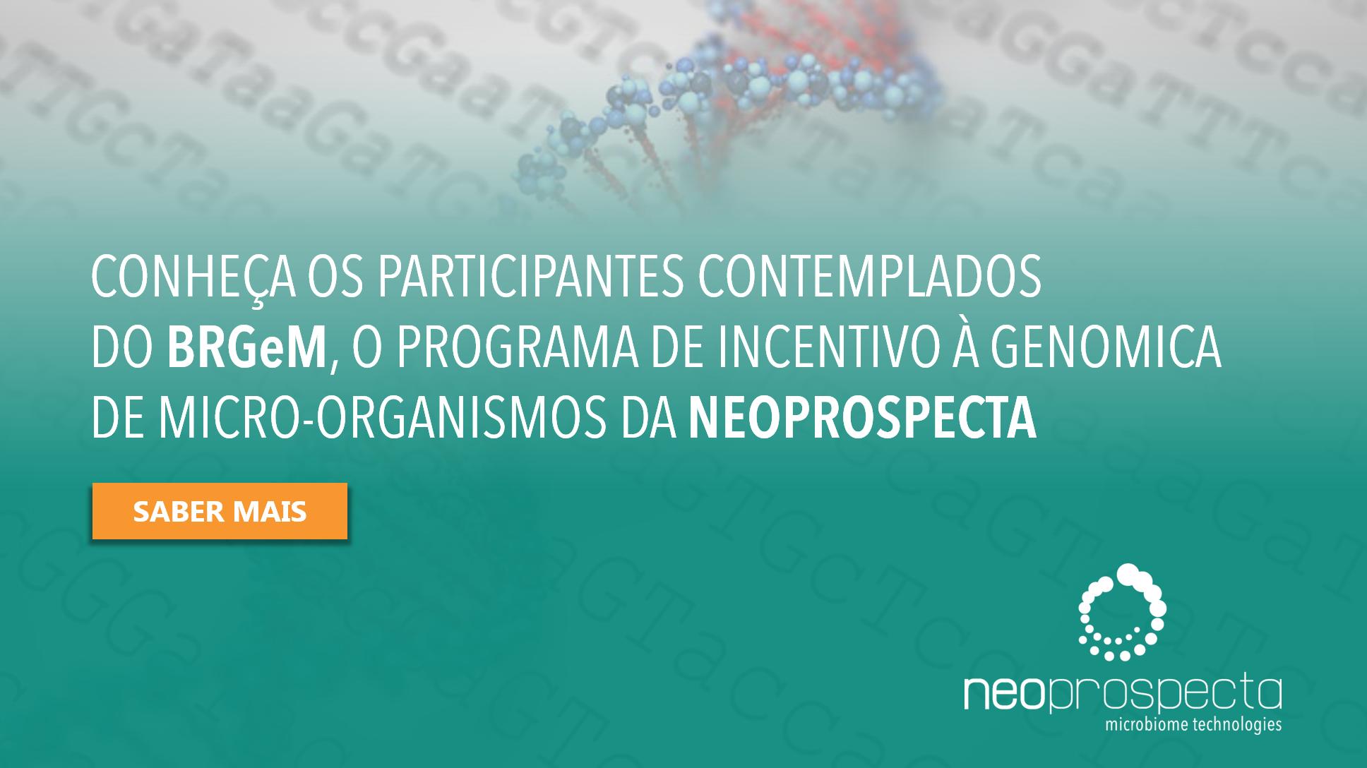 Projetos selecionados no BRGeM – Programa de Incentivo à Genômica de Micro-organismos