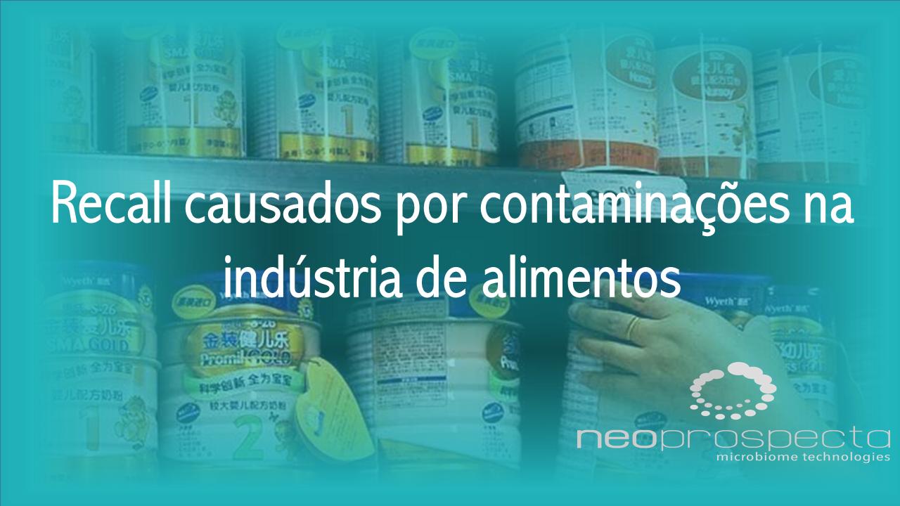 Recall causados por contaminações na indústria de alimentos
