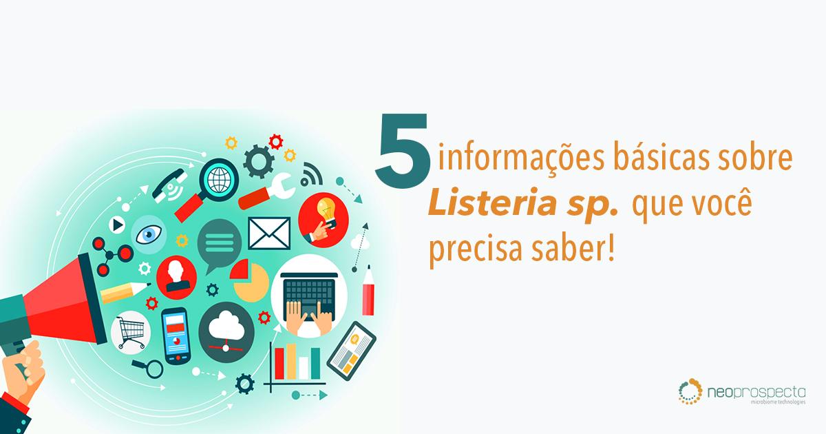 5 informações importantes sobre Listeria sp. que você precisa saber