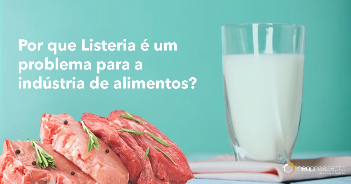 Listeria, um perigo (quase) invisível