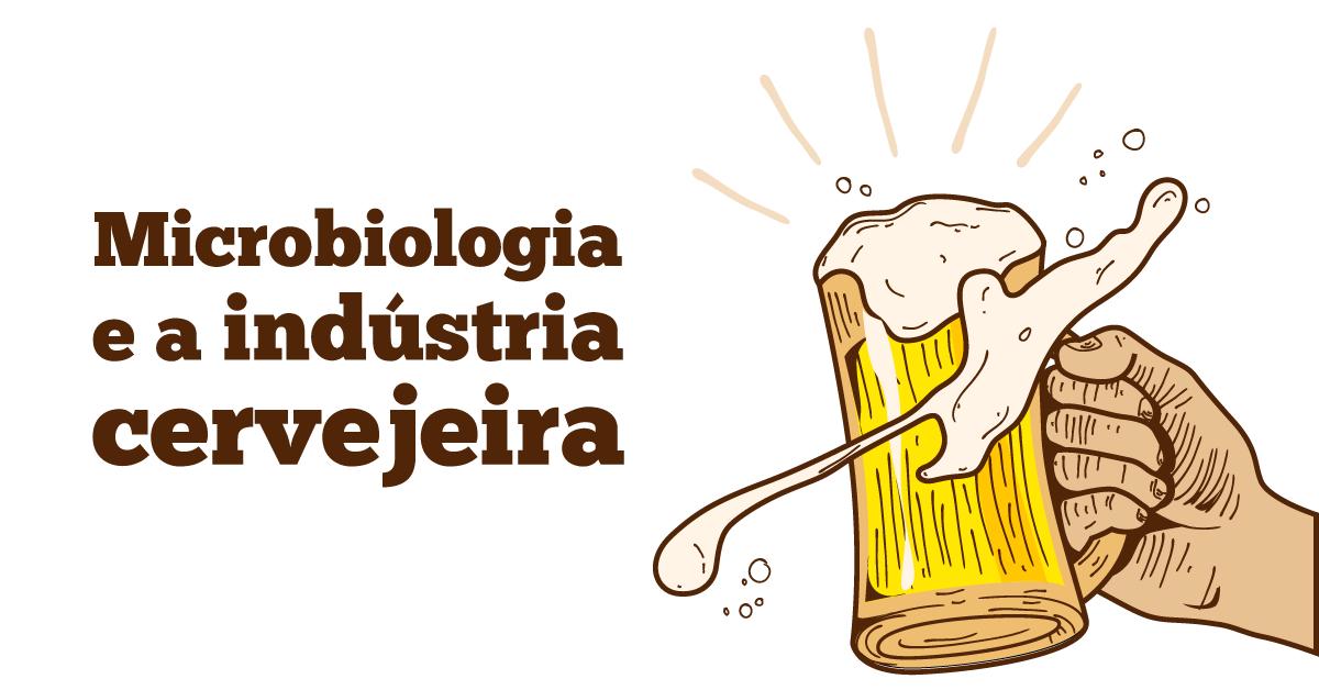 Microbiologia e a indústria cervejeira