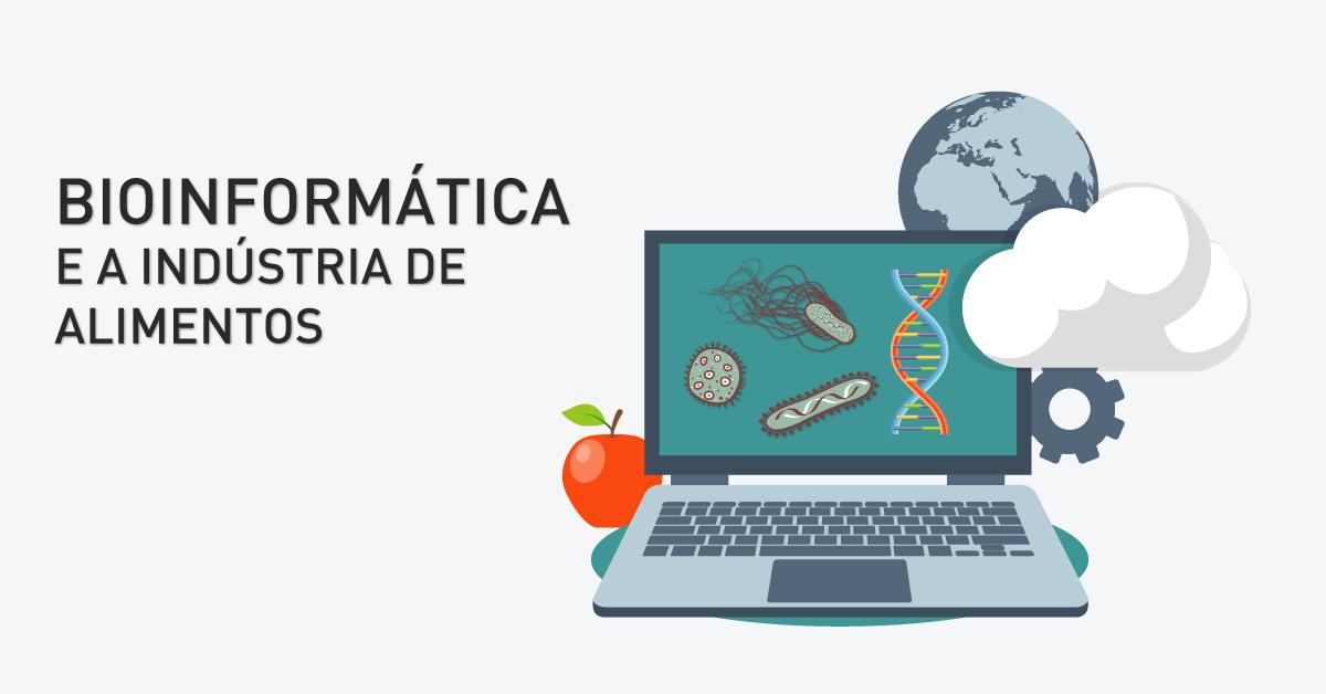 Bioinformática, tecnologia e a indústria de alimentos