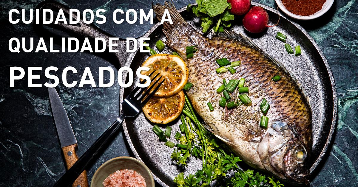 Cuidados com a qualidade de pescados