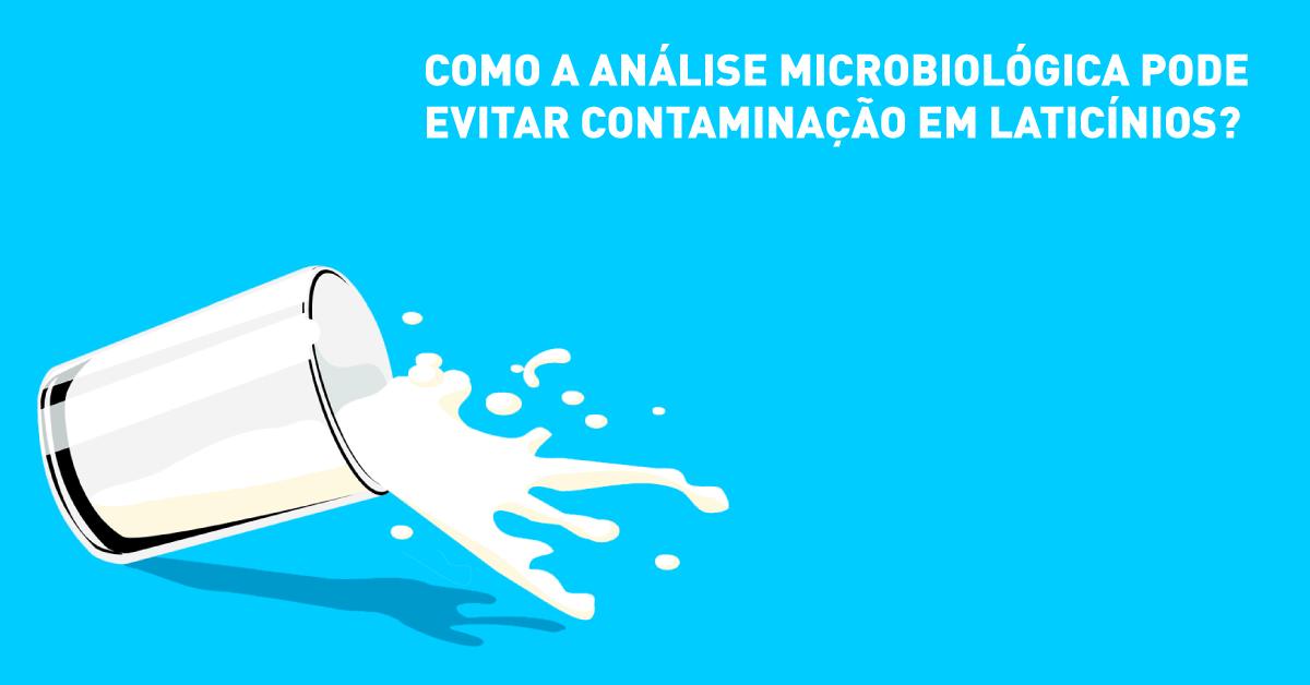 Como a análise microbiológica sistemática pode evitar contaminação em laticínios?