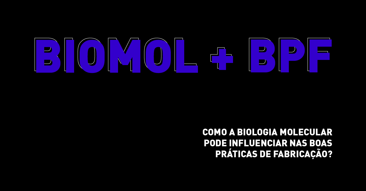 Como a biologia molecular pode influenciar nas BPFs?