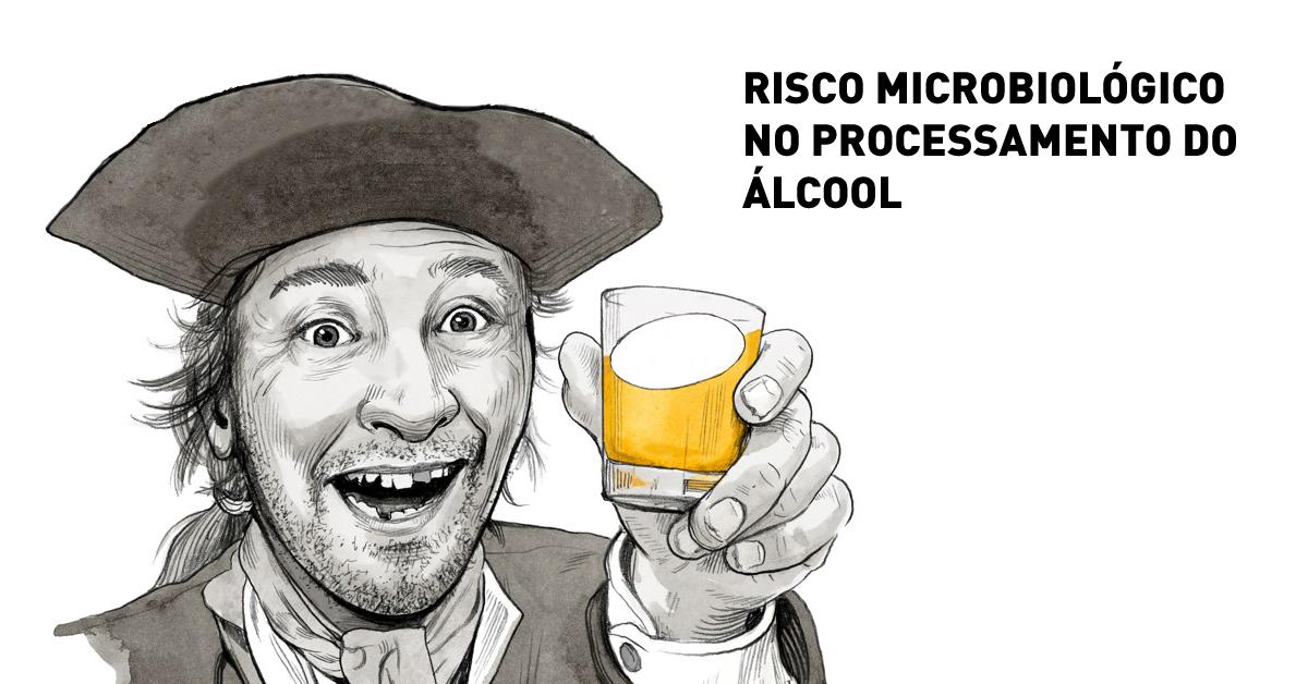 Risco microbiológico no processamento de álcool