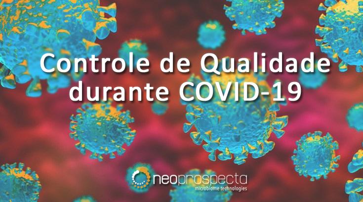 Controle de Qualidade durante COVID-19