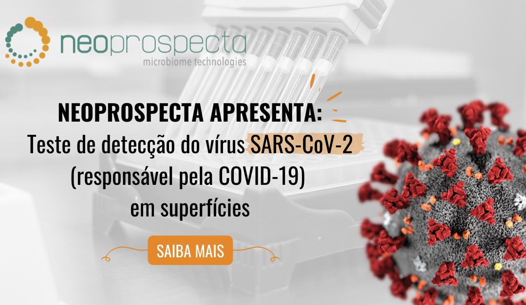Neoprospecta apresenta: Teste de detecção do vírus SARS-CoV-2 em superfícies