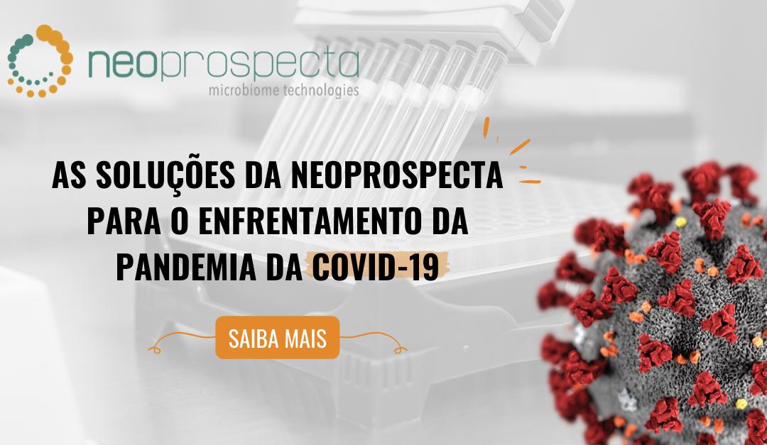 As soluções da Neoprospecta para o enfrentamento da pandemia da COVID-19