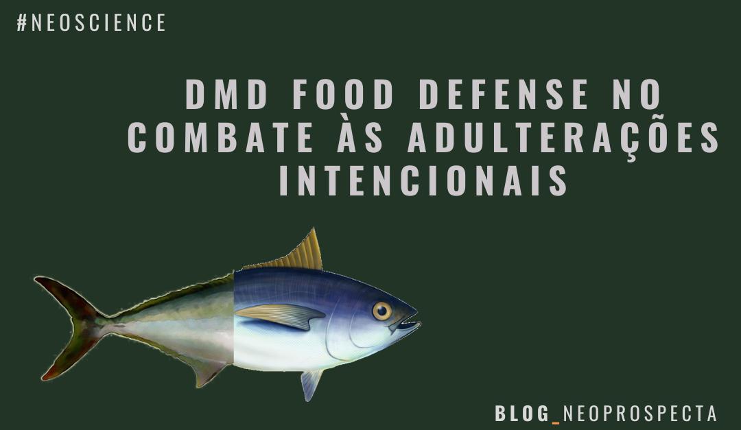 DMD Food Defense no combate às adulterações intencionais
