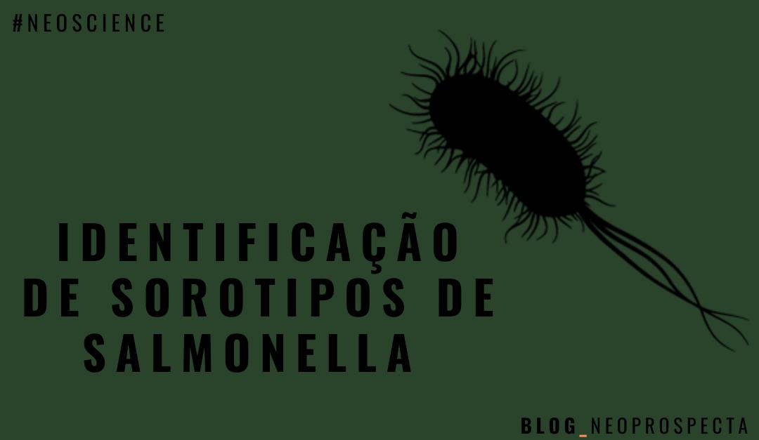 Neoscience: Identificação de sorotipos de Salmonella