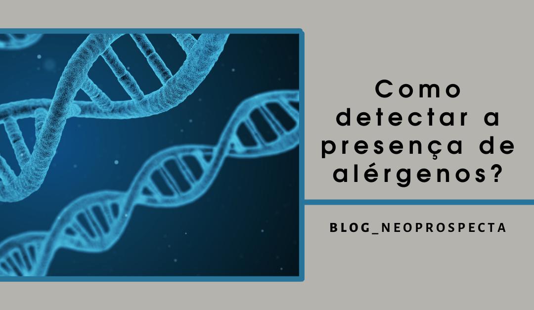 Como detectar a presença de alérgenos?