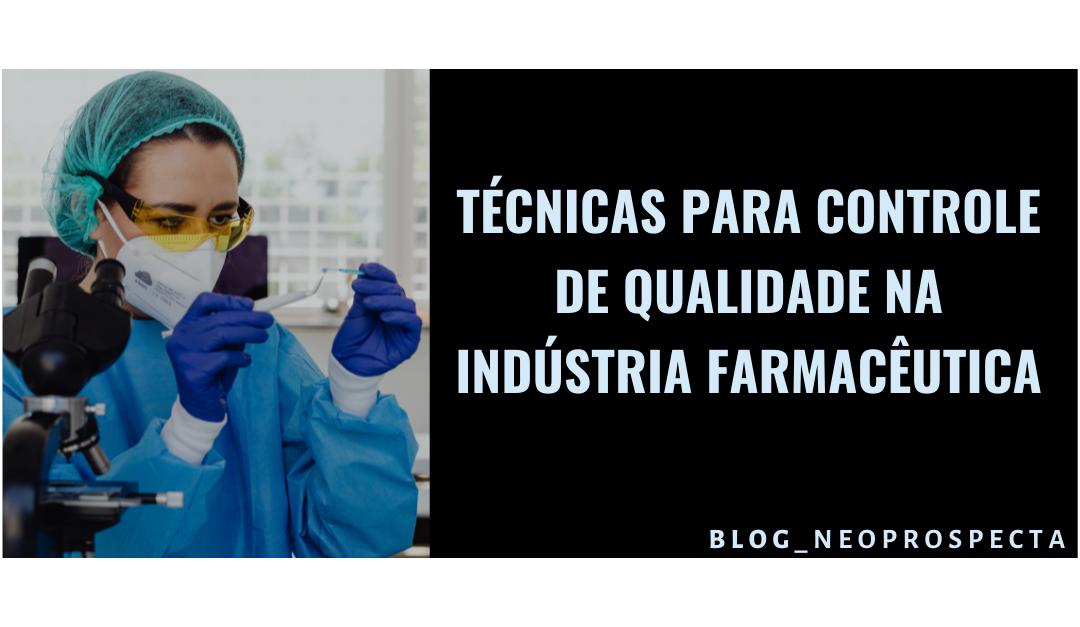 Técnicaspara Controle de Qualidade na IndústriaFarmacêutica